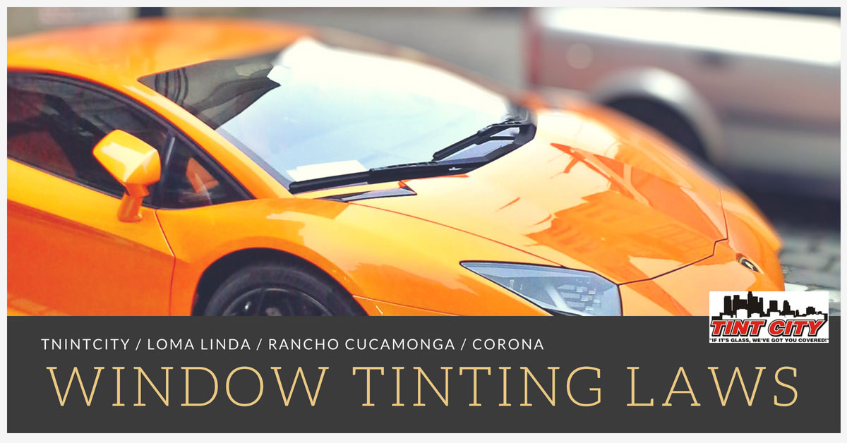 California Tint Law >> Window Tint Laws In California Window Tinting Films Laws Tint City